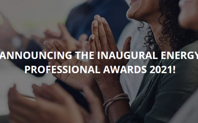 THE INAUGURAL ENERGY PROFESSIONALS AWARDS 2021